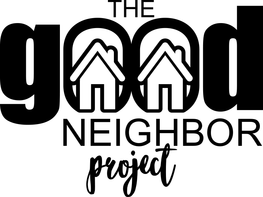The Good Neighbor Project